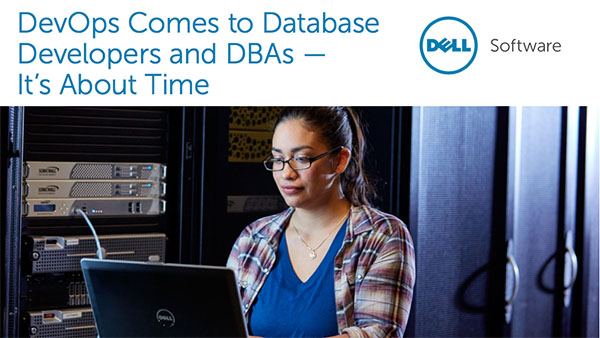Dell: DevOps Comes to Database Developers and DBAs – It's About Time