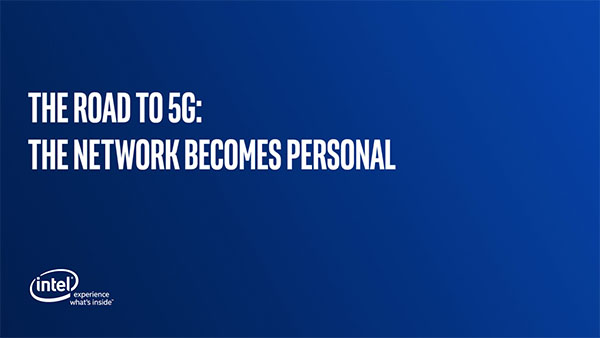 The Road to 5G: The Network Becomes Personal