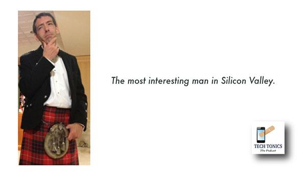 Tech Tonics: The Most Interesting Man in Silicon Valley