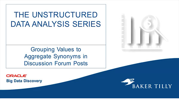 Baker Tilly: Unstructured Data Analysis Series: Grouping Values Tutorial