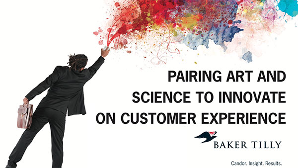 Baker Tilly: Pairing art and science to innovate on Customer Experience