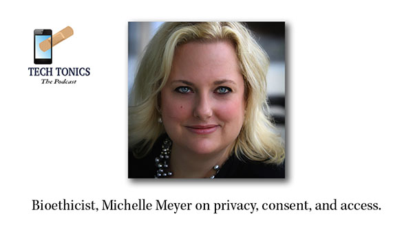 Tech Tonics: Our Favorite Bioethicist, Michelle Meyer