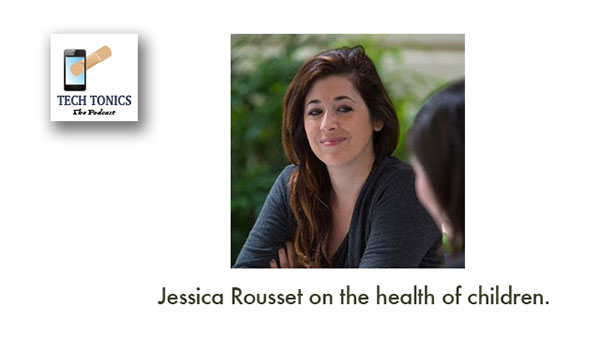 Tech Tonics: Jessica Rousset – Today's Kids Are Tomorrow's Adults